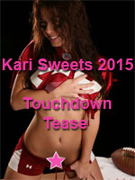 Kari Sweets Touchdown Tease - Ultimate Collection