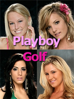 The Girls of the Playboy Golf Casting Calls
